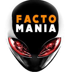 Facto Mania