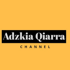 Adzkia Qiarra Channel