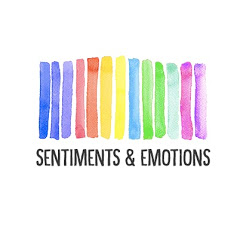 SENTIMENTS & EMOTIONS