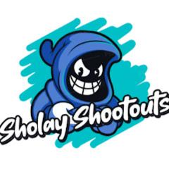 Sholay Shootouts