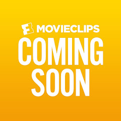 Movieclips Coming Soon