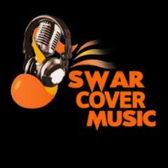 Swar Cover Music