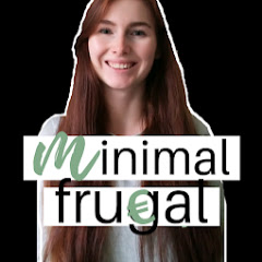 Minimal Frugal - Finanzielle Freiheit mit 35