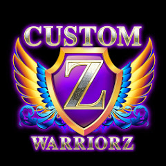 Custom Z warriorz