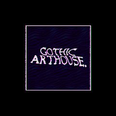 gothic arthouse