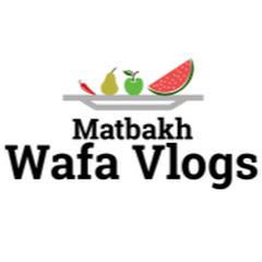 Matbakh Wafa Vlogs