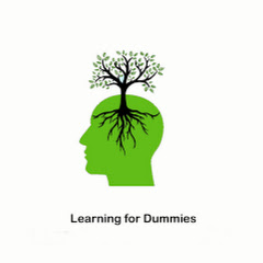 Learning for Dummies