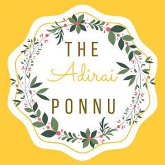 The Adirai Ponnu