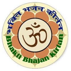 Bhakti Bhajan Kirtan