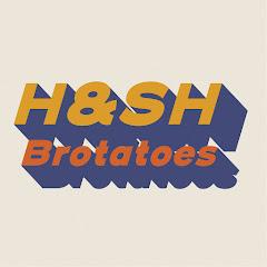 H&SH Brotatoes