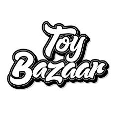 Toy Bazaar