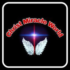 Christ Miracle World