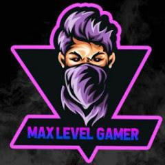 MAX LEVEL GAMER