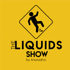 Liquids Show by Anuradha