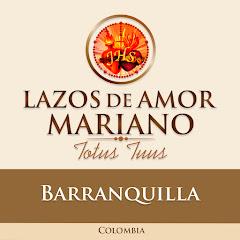 Lazos de Amor Mariano - Barranquilla