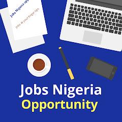 Jobs Nigeria Opportunity