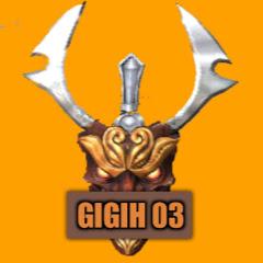 GIGIH 03