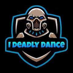 I Deadly Dance