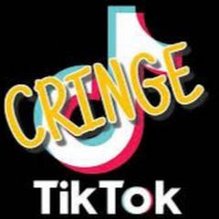 TikTok Cringe