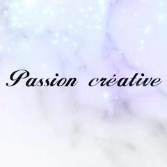 passion créative