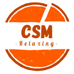 CSM Relaxing