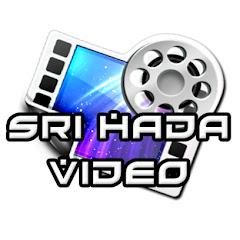 Sri Hada Video