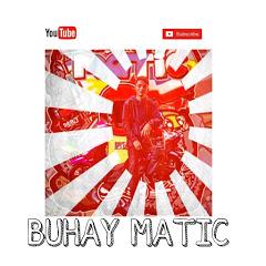 BUHAY MATIC