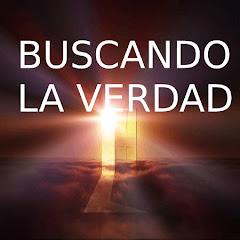 BUSCANDO LA VERDAD