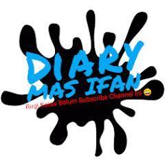 Diary Mas Ifan