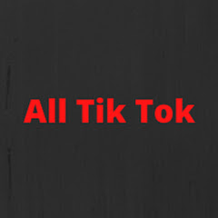 All Tik Tok