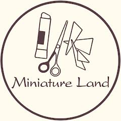 Miniature Land