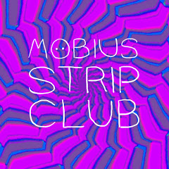 Möbius Strip Club