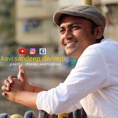 Kavi Sandeep Dwivedi