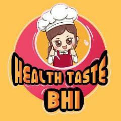 Health bhi, Taste bhi