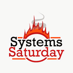 Systems Saturday