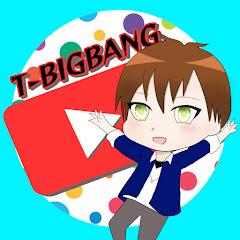 T- BIGBANG