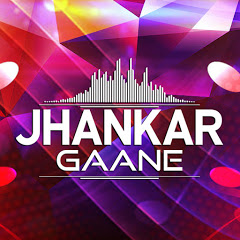 Jhankar Gaane