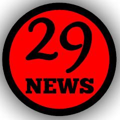 29 NEWS