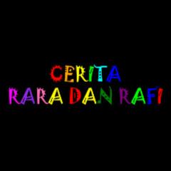 Cerita Rara dan Rafi