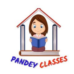 Pandey Classes