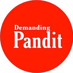 DEMANDING PANDIT