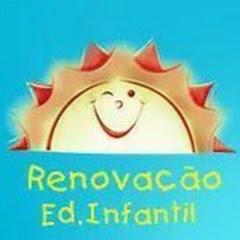 ESCOLA RENOVAÇÃO EDUCAÇÃO INFANTIL