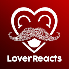 LoverReacts