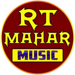 RT MAHAR MUSIC