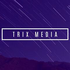 TRIX MEDIA