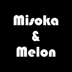 ミソカ&メロンTV