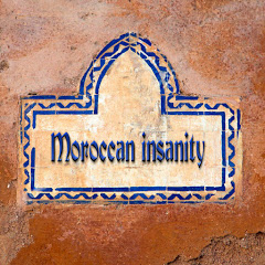 Moroccan insanity