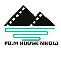 FILM HOUSE MEDIA