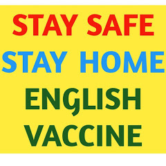STAY SAFE STAY HOME ENGLISH VACCINE