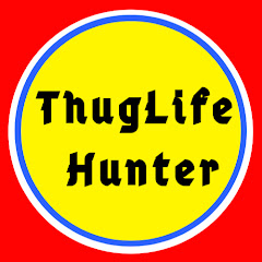 ThugLife Hunter